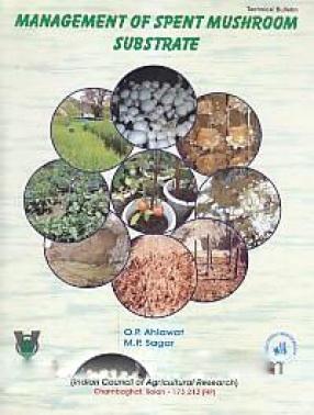 Management of Spent Mushroom Substrate