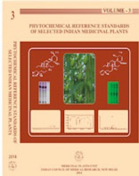 Phytochemical Reference Standards of Selected Indian Medicinal Plants, Volume 3