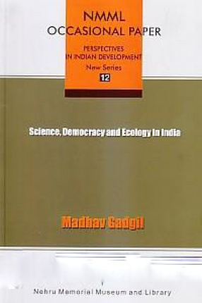 Science, Democracy and Ecology in India
