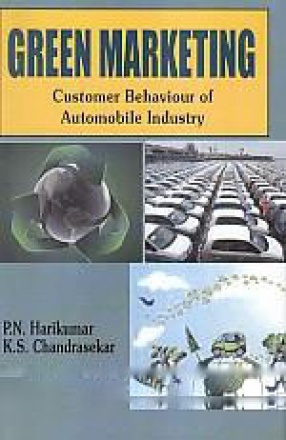 Green Marketing: Customer Behaviour of Automobile Industry