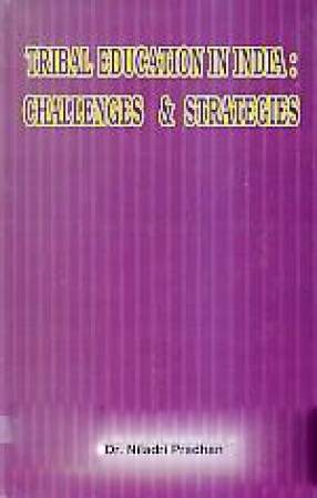 Tribal Education in India: Challenges & Strategies