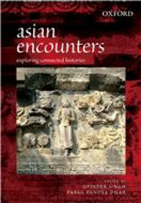 Asian Encounters: Exploring Connected Histories