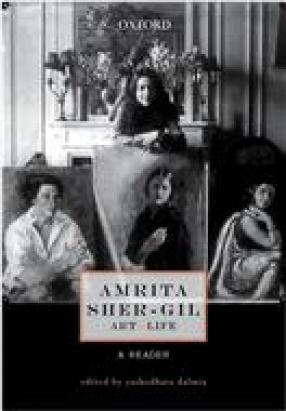 Amrita Sher-Gil: Art and Life
