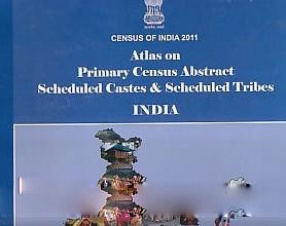 Atlas on Primary Census Abstract Scheduled Castes & Scheduled Tribes India