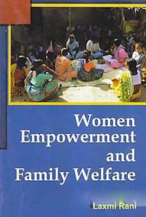 Women Empowerment and Family Welfare