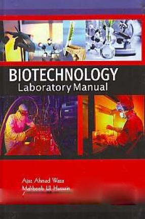 Biotechnology Laboratory Manual