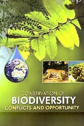 Conservation of Biodiversity: Conflicts and Opportunities