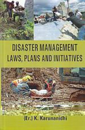 Disaster Management Laws, Plans and Initiatives