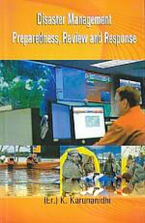 Disaster Management Preparedness, Review and Response