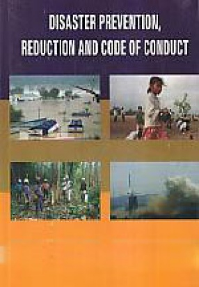 Disaster Prevention, Reduction and Code of Conduct