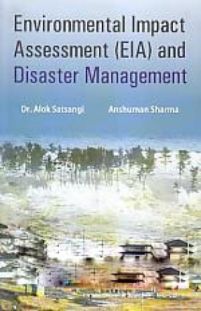 Environmental Impact Assessment (EIA) and Disaster Management