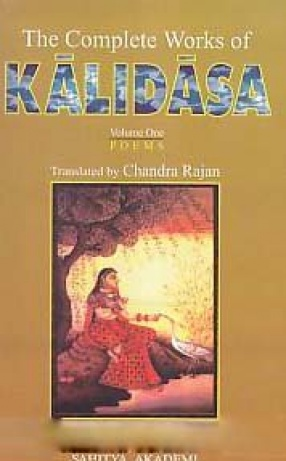The Complete Works of Kalidasa (In 2 Volumes)