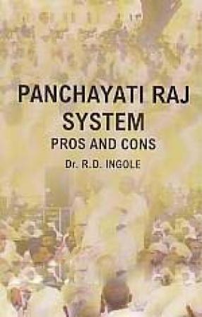 Panchayati Raj System: Pros and Cons