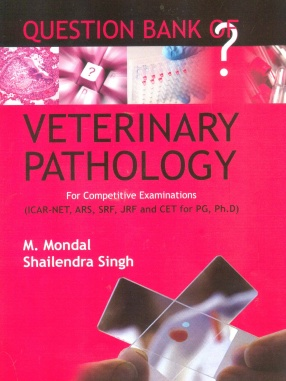 Question Bank of Veterinary Pathology: For Competitive Examinations