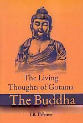 The Living Thoughts of Gotama The Buddha