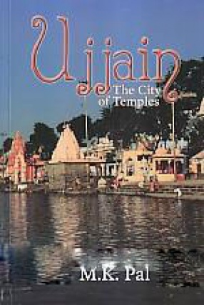Ujjain: The City of Temples