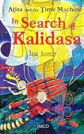 Atisa and the Time Machine: In Search of Kalidasa