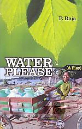 Water Please: A Play