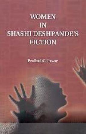 Women in Shashi Deshpande's Fiction