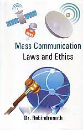 Mass Communication Laws and Ethics