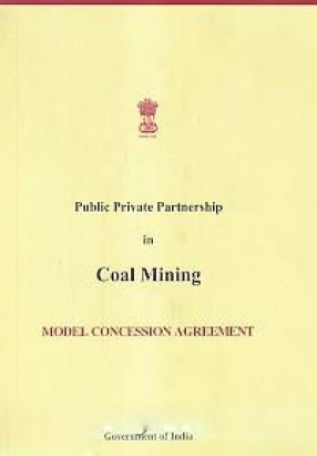 Public Private Partnership in Coal Mining: Model Concession Agreement