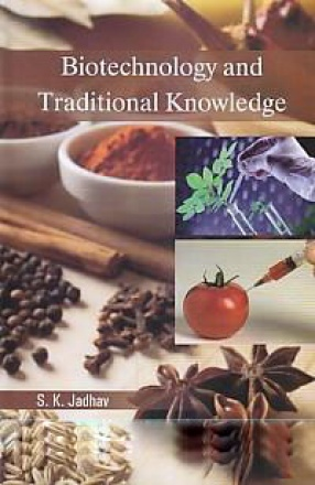 Biotechnology and Traditional Knowledge
