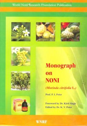Monograph on Noni (Morinda Citrifolia L.)
