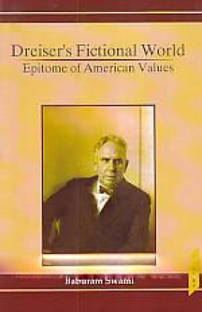 Dreiser's Fictional World: Epitome of American Values