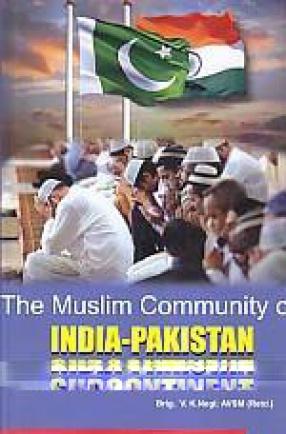 The Muslim Community of India-Pakistan Subcontinent