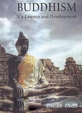 Buddhism, Its Essence and Development