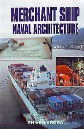 Merchant Ship Naval Architecture