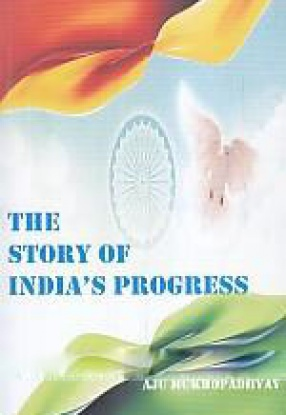 The Story of India's Progress