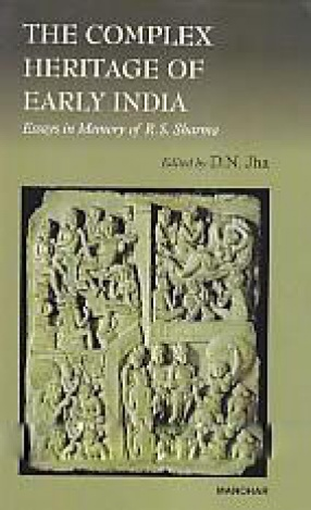 The Complex Heritage of Early India: Essays in Memory of R.S. Sharma