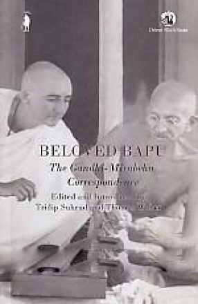 Beloved Bapu: The Gandhi-Mirabehn Correspondence