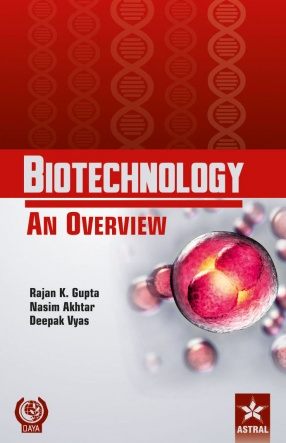 Biotechnology An Overview