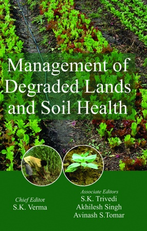 Management of Degraded Lands and Soil Health