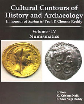 Cultural Contours of History and Archaeology, Volume IV: Numismatics