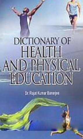 Dictionary of Health and Physical Education