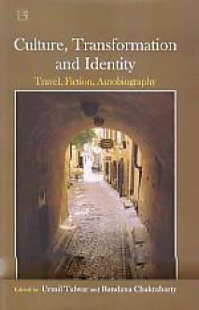 Culture, Transformation and Identity: Travel, Fiction, Autobiography