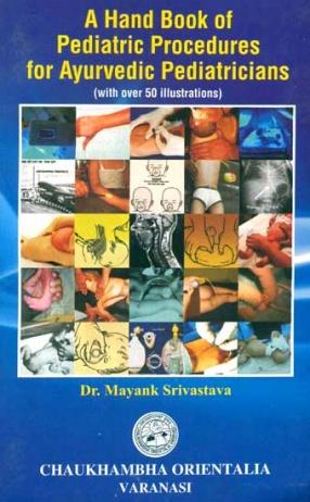 A Hand Book of Pediatric Procedures for Ayurvedic Pediatricians