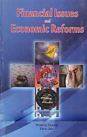Financial Issues and Economic Reforms