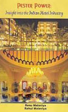 Pester Power: Insight into the Indian Hotel Industry