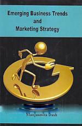 Emerging Business Trends and Marketing Strategy
