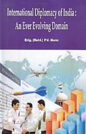 International Diplomacy of India: An Ever Evolving Domain