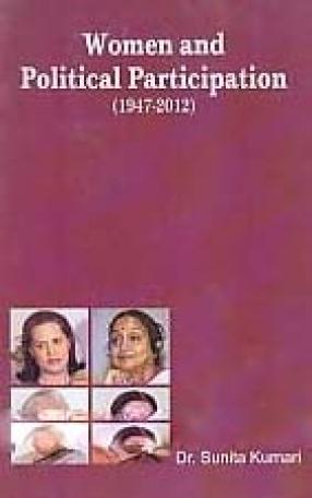 Women and Political Participation (1947-2012)