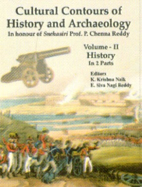 Cultural Contours of History and Archaeology, Volume II: History (In 2 Parts)