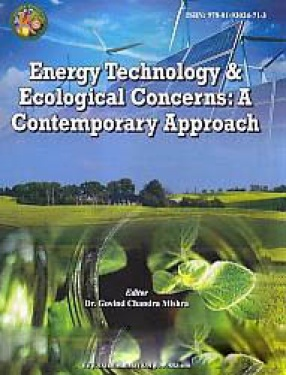 Energy Technology & Ecological Concerns: A Contemporary Approach