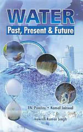 Water: Past, Present and Future