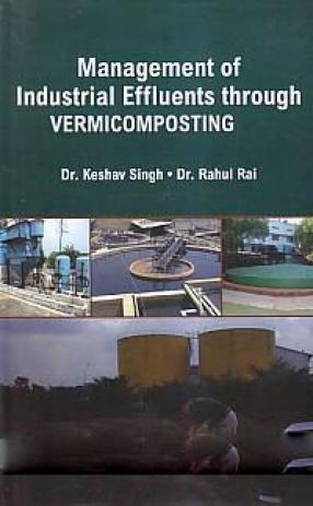 Management of Industrial Effluents Through Vermicomposting