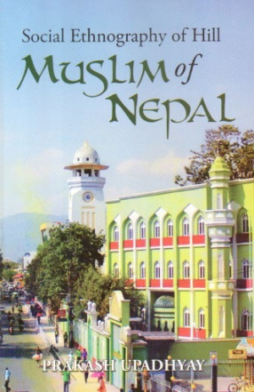 Social Ethnography of the Hill Muslims of Nepal